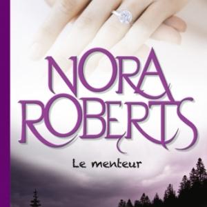 Le Menteur de Nora Roberts chez l'éditeur Michel Lafon