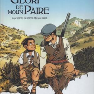 LA GLOIRE DE MON PERE, d'après Marcel Pagnol
