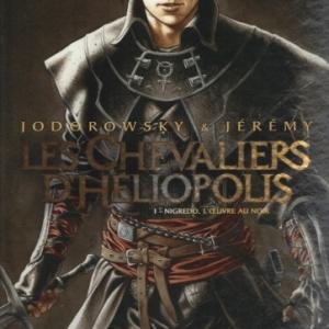 Les Chevaliers d'Héliopolis , tome 1. Nigredo, l'oeuvre au noir. Chez Glénat