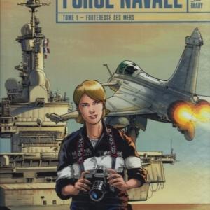 Force Navale - Tome 1. Forteresse des mers