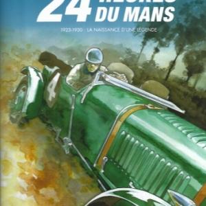 Les 24 Heures du Mans - 1923-1930. Les Bentley Boys.