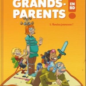 Les Grands-Parents en BD - Tome 1, Roulez jeunesse ! chez Vent de l'Ouest