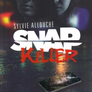 Snap Killer, de Sylvie Allouche