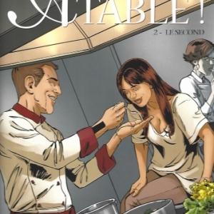 Châteaux Bordeaux. À table ! - Tome 2. Le second