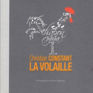 LA VOLAILLE par CHRISTIAN CONSTANT chez michel Lafon