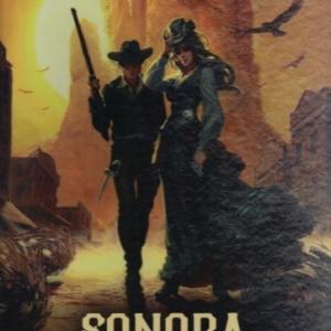 Sonora, tome 2. Lola Montez