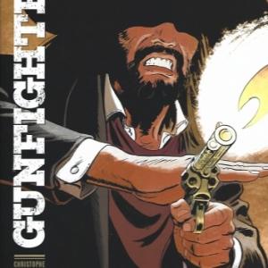 Gunfighter - Tome 1