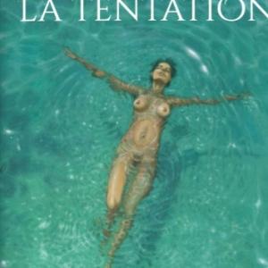 LA TENTATION, par AXEL aux éditions La Musardine