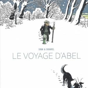 LE VOYAGE D'ABEL - La vie est un voyage, pas une destination.
