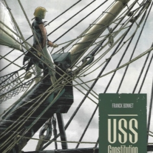 USS Constitution - Tome 1. La justice à terre est souvent pire qu'en mer