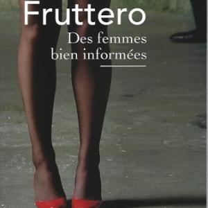 Des femmes bien informées, par Carlo FRUTTERO