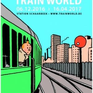 TINTIN À TRAIN WORLD à la gare de Schaerbeek du 6 décembre 2016 au 16 avril 2017