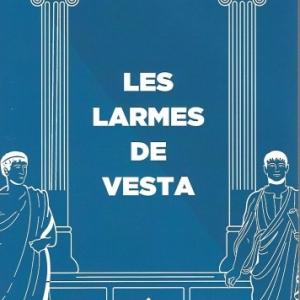 LES LARMES DE VESTA, par Michel Joiret