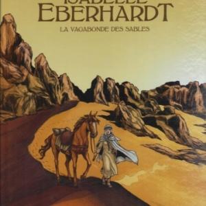 La vie de Isabelle Eberhardt en BD chez Glénat
