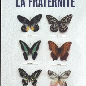 LA FRATERNITÉ. Par Takis Würger