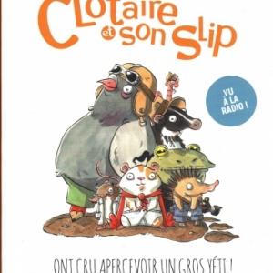 Clotaire et son slip - tome 1, aux éditions Margot