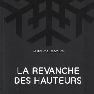 La revanche des hauteurs, par Guillaume Desmurs