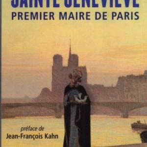 Sainte-Geneviève, premier maire de Paris, de Geneviève Chauvel