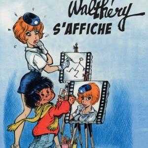 """""""Walthéry s'affiche"""", à la """"Tour d'Anhaive"""", à Jambes, jusqu'au 1er Septembre"""