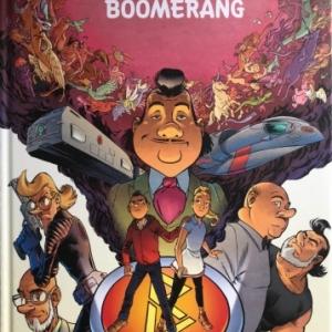 """""""Boomerang"""", le """"one shot"""" du dessinateur Steven Dupre et du scenariste """"Conz"""" (c) Ed. """"Standaart"""""""