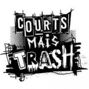 """Courts mais Trash"""