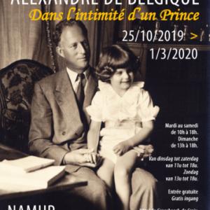 """""""Dans l'Intimité d'un Prince, Alexandre de Belgique"""", à Namur"""