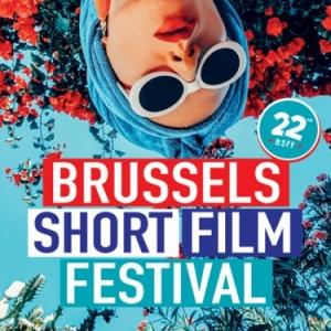 """Derniers Echos du 22e """"BSFF"""", à Ixelles et à Bruxelles, ces 04 et 05 Mai"""