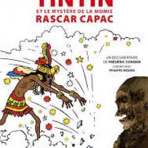 """""""Tintin et le Mystère de la Momie Rascar Capac"""""""