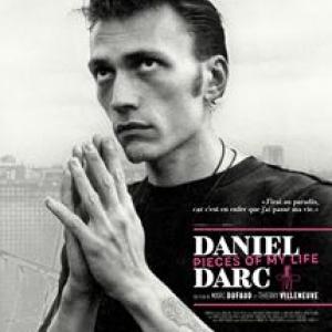 """""""Daniel Darc - Pieces of my Life"""" (Marc Dufaud et Thierry Villeneuve)"""