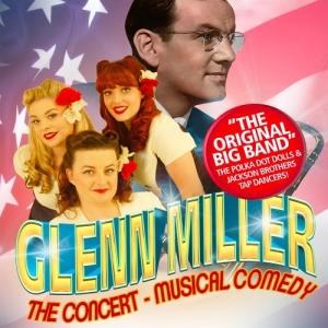 16 mars - 14h. GLENN MILLER THE CONCERT - MUSICAL COMEDY