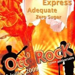 Ottre concert Rock, Zero Sugar et Adequate