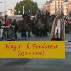 Notger, le Fondateur