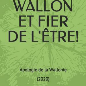 WALLON ET FIER DE L'ÊTRE. Livre de René Janray