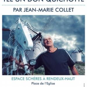 Exposition Rendeux de Jean-Marie Collet