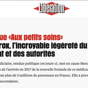 Il y a quelques jours, par exemple, le journal Libération s'indignait des méthodes de Merck et des autorités