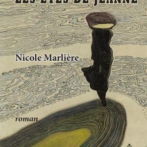 """""""Les étés de Jeanne"""" de Nicole Marlière"""