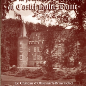 De la forteresse medievale au Castel ND ( Albert Stassen )