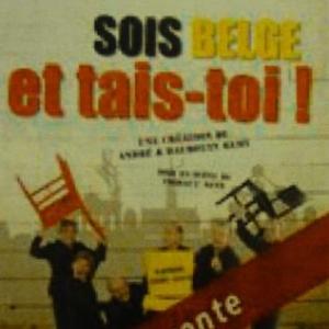 18 avril a 20 h   Sois belge et tais-toi