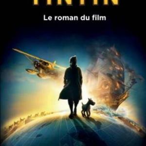 TINTIN, le film de Spielberg,  les albums et …  Casterman.