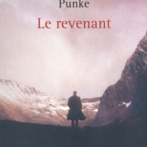 Le revenant de Michael Punke   Presses de la Cite.