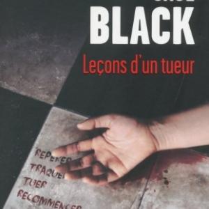 Lecons d un tueur de Saul Black    Presses de la Cite.