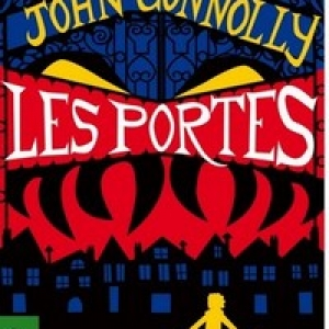 Les Portes de John Connolly – Editions Archipel.