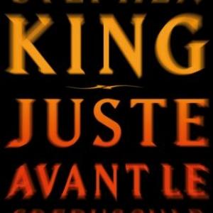 Juste avant le crépuscule de Stephen King – Editions Albin-Michel.