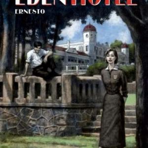 Eden Hotel Tome 1, Ernesto de D. Agrimbau et G. Ippoliti  Casterman.