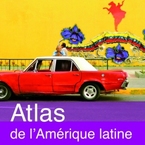 Atlas de L Amerique Latine de O. Dabene, F. Louault et A. Boissiere  Editions Autrement.