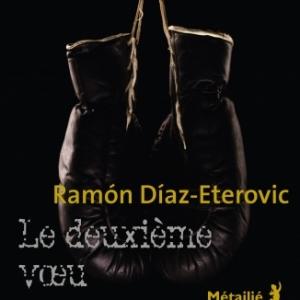 Le deuxième vœu de Ramon Diaz Eterovic  Editions Metailie.