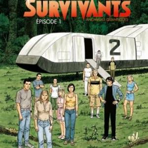 Les Survivants (T1) – Anomalies Quantiques, Leo –Editions Dargaud.