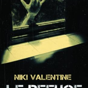 Le Refuge de Niki Valentine  MA Editions.