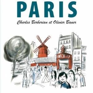 Guide Le Paris de Charles Berberian et Oliver Bauer   Lonely Planet.