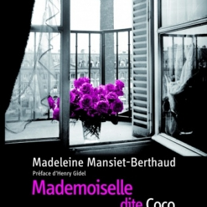 Mademoiselle dite Coco de Madeleine Mansiet Berthaud  Editions De Boree.